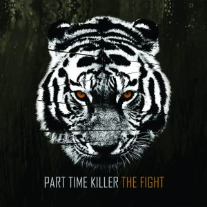 Part Time Killer - The Fight CD